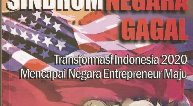 Indonesia: Belum Negara Gagal, Tapi Lebih Dari Negara Lemah