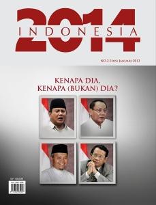 """4 CAPRES LAIN DALAM COVER 'INDONESIA 2014'. """"Di saat kepala manusia Indonesia cenderung melulu terisi pikiran pragmatis dengan orientasi benefit yang kuat, 9 dari 10 kemungkinan dana politik akan diorganisir melalui cara-cara persekongkolan busuk."""""""