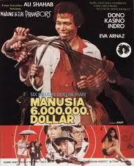 SIX MILLION DOLLAR MAN VERSI DONO WARKOP. Film badut-badutan 1980-an. Versi 2014, bisa jadi 'Politisi 6 Miliar Rupiah'. (foto download)